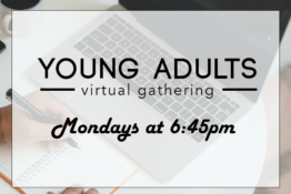 Mondays at 6:45pm  Contact jackson@fpcnorfolk.org for more info and to get location and directions.
